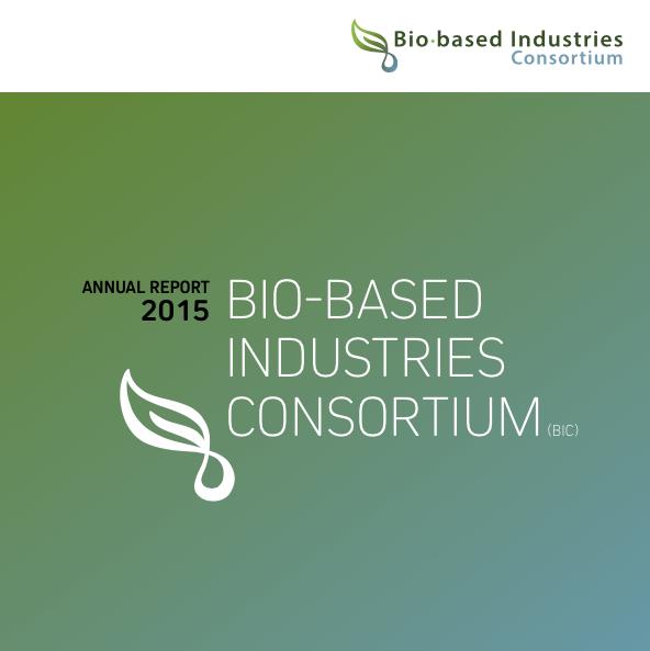 Bio-based Industries Consortium Annual Report 2015