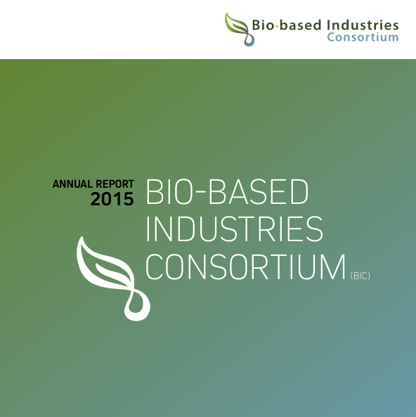 Bio-based Industries Consortium Annual Report 2015